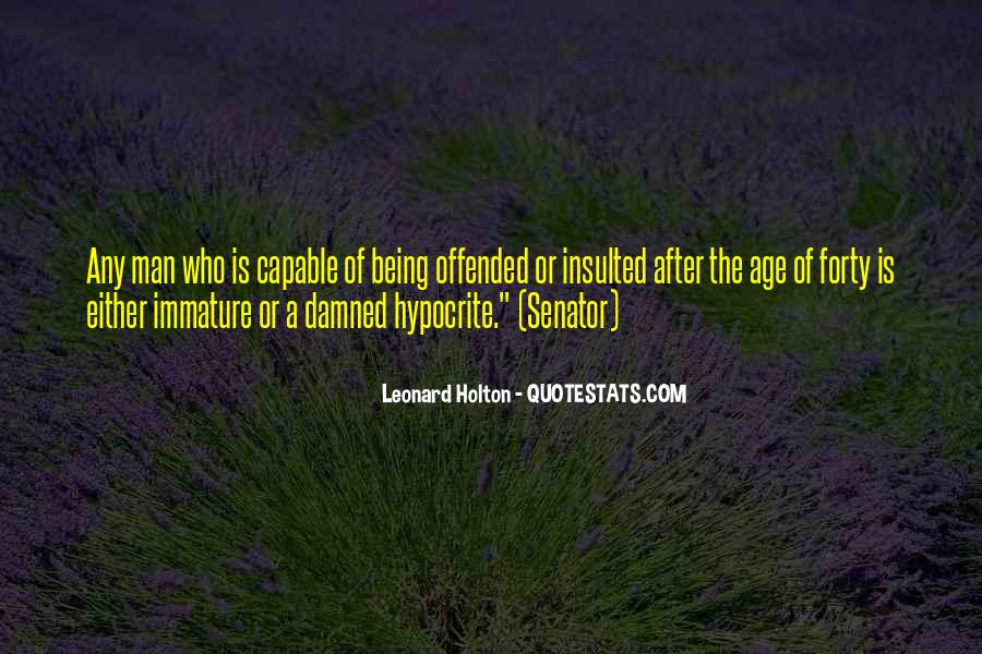Leonard Holton Quotes #1825624