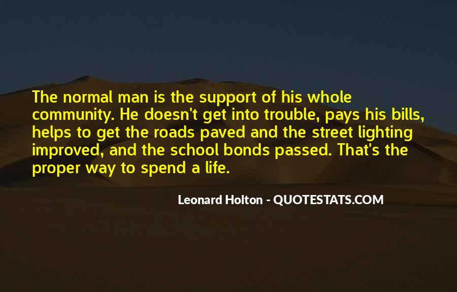 Leonard Holton Quotes #733752