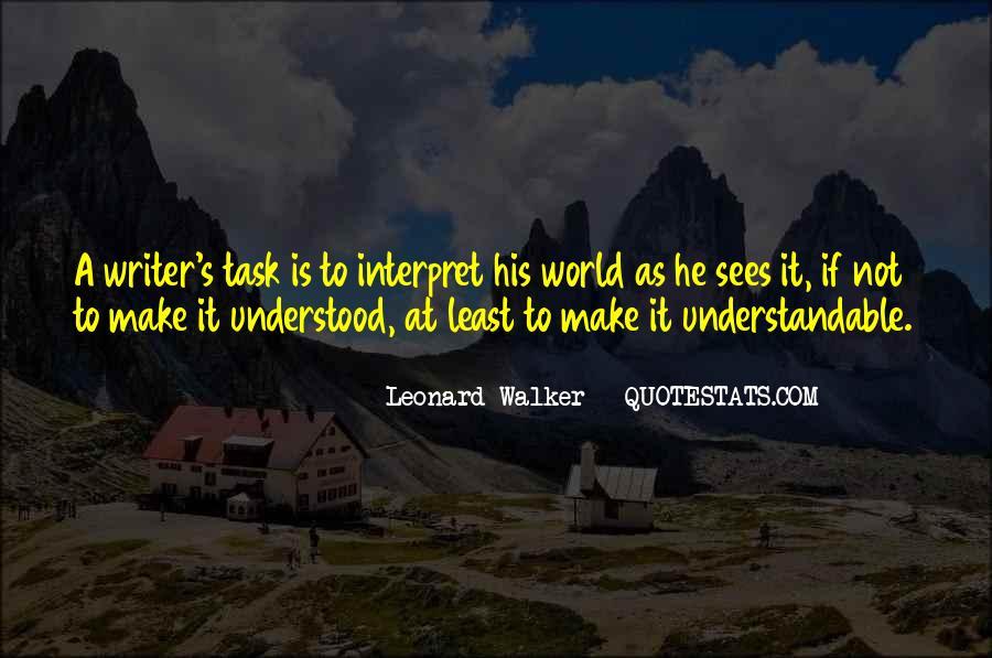 Leonard Walker Quotes #909345