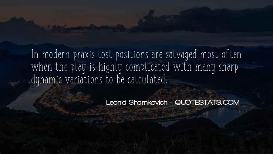 Leonid Shamkovich Quotes #101780