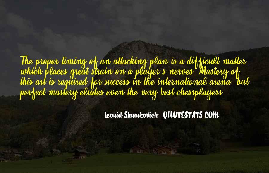 Leonid Shamkovich Quotes #1479607