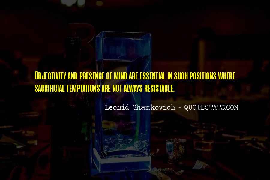 Leonid Shamkovich Quotes #472575