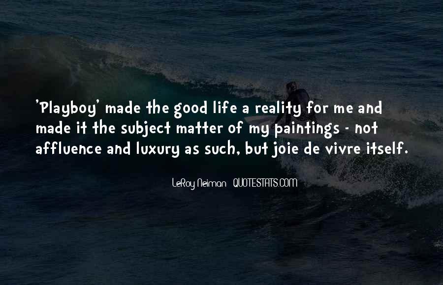 LeRoy Neiman Quotes #1132407