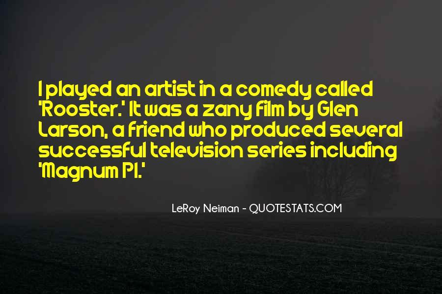 LeRoy Neiman Quotes #1624582