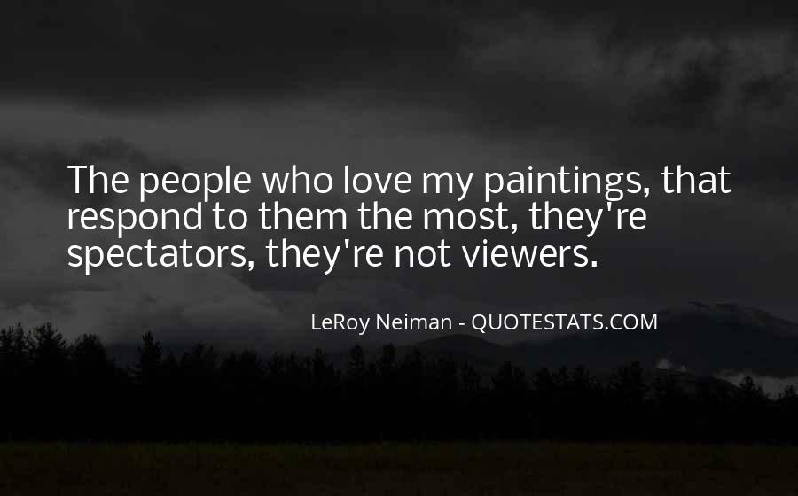 LeRoy Neiman Quotes #8121