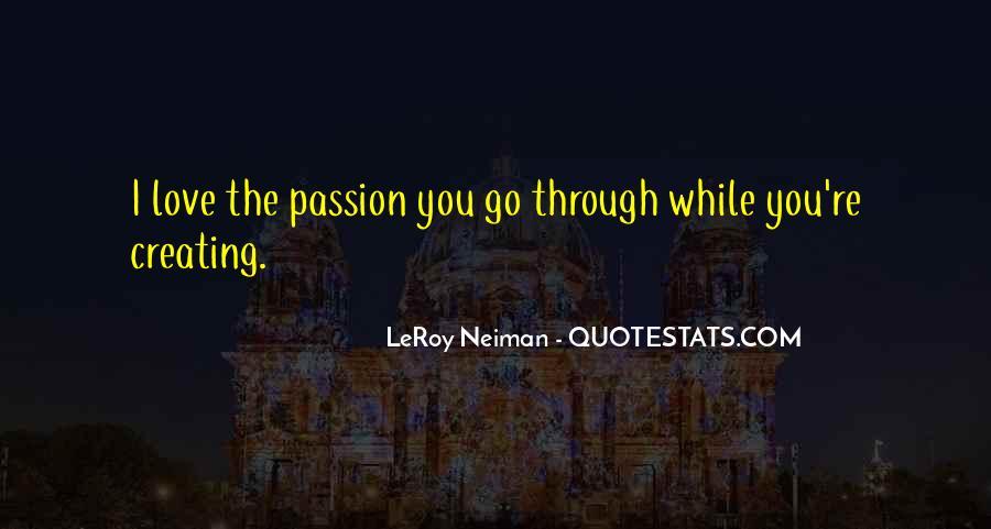 LeRoy Neiman Quotes #943026