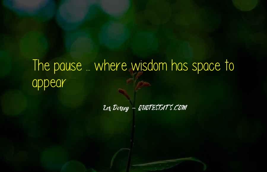 Les Dossey Quotes #1052477