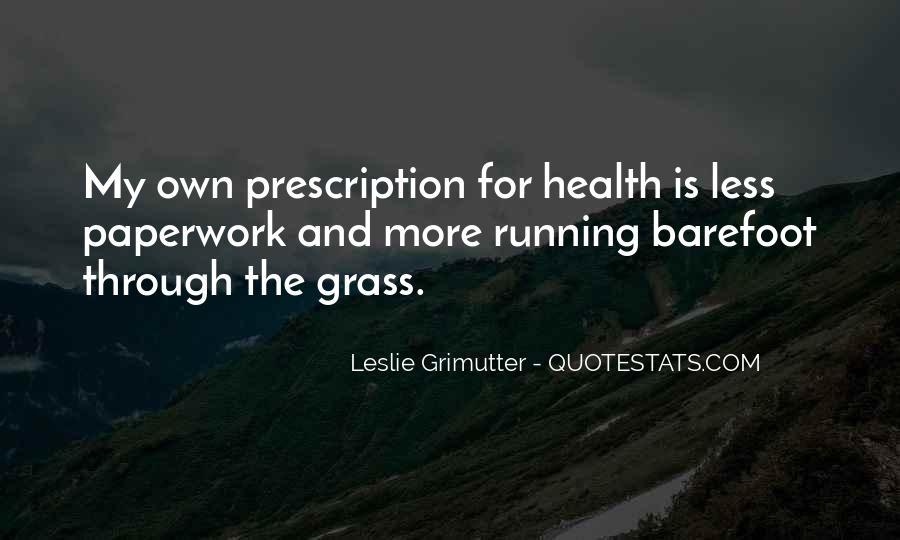 Leslie Grimutter Quotes #1120705