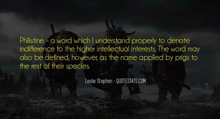 Leslie Stephen Quotes #417755