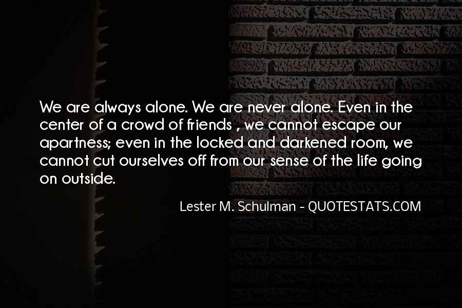 Lester M. Schulman Quotes #38296