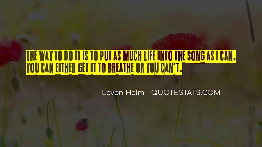 Levon Helm Quotes #1072179