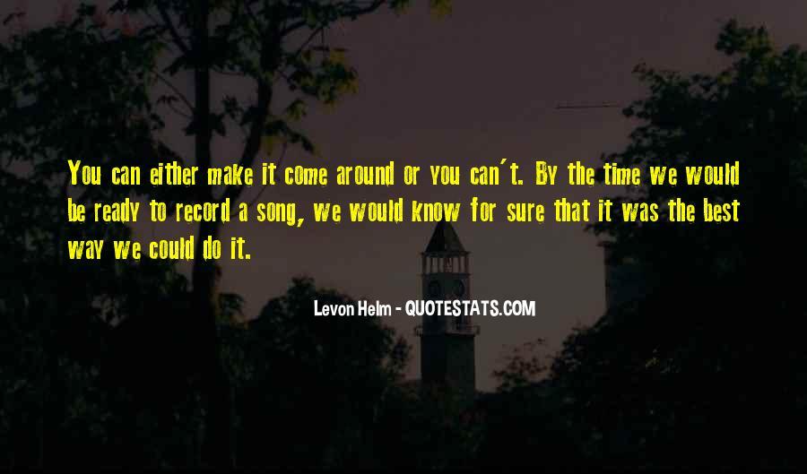 Levon Helm Quotes #1365187