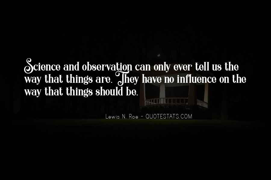 Lewis N. Roe Quotes #1108203