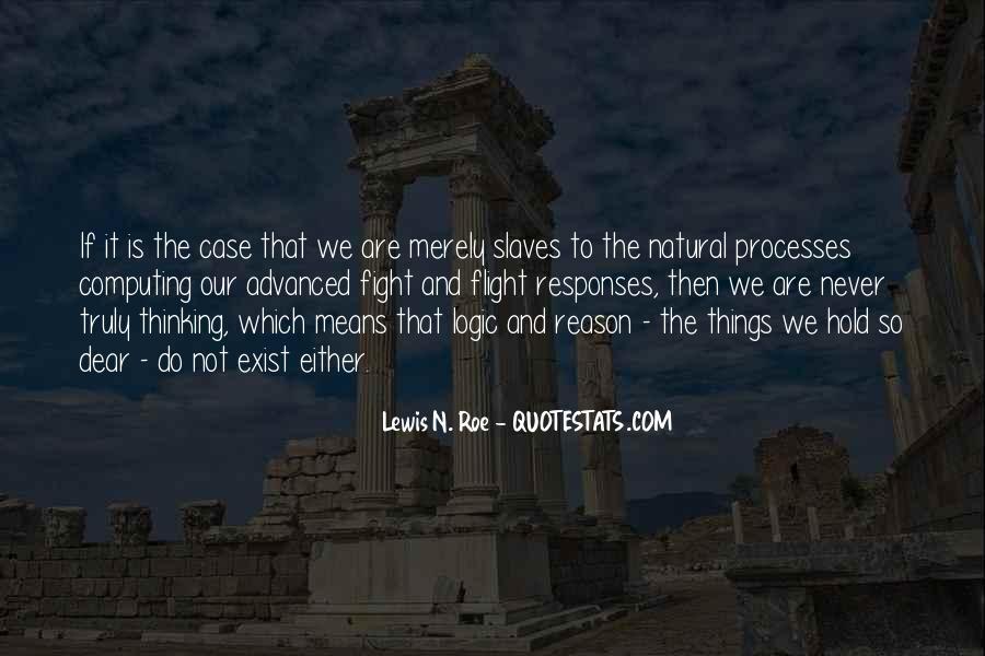 Lewis N. Roe Quotes #1771627
