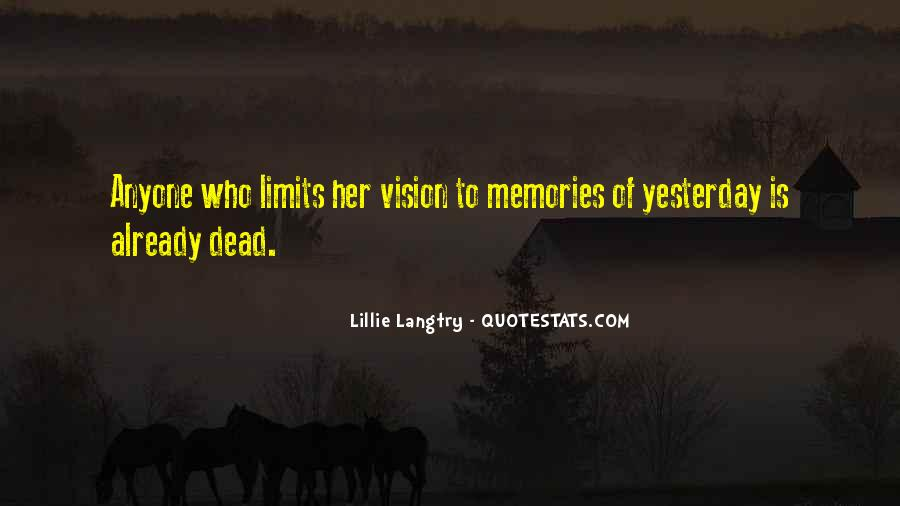 Lillie Langtry Quotes #1265347