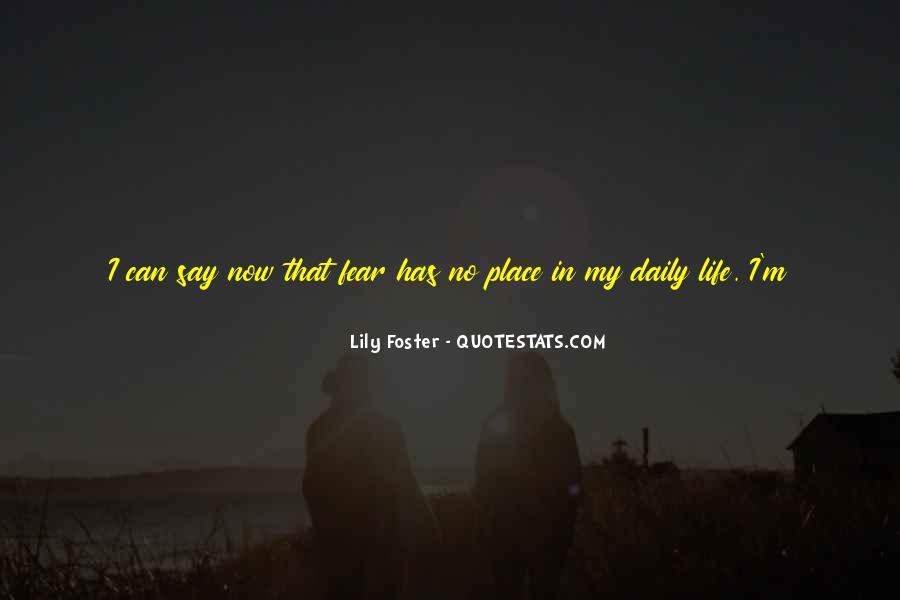 Lily Foster Quotes #1548939