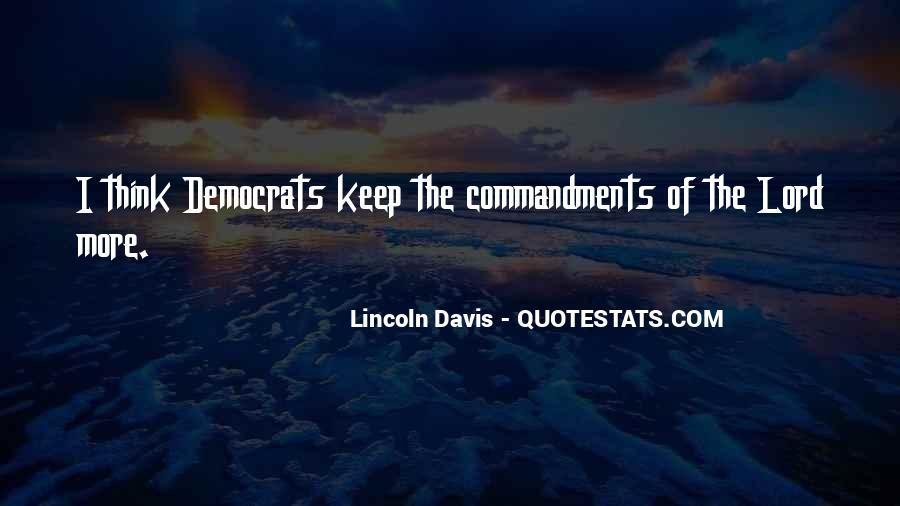 Lincoln Davis Quotes #1505939