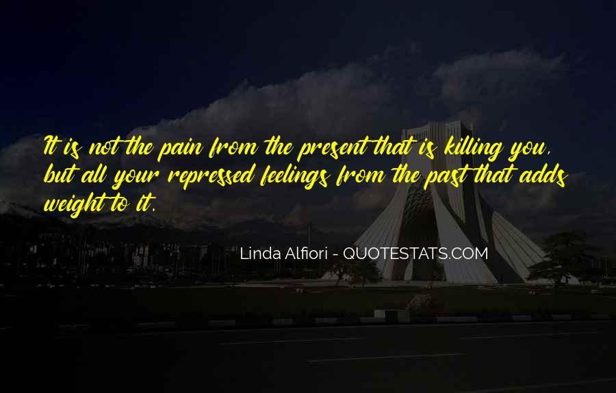 Linda Alfiori Quotes #153569