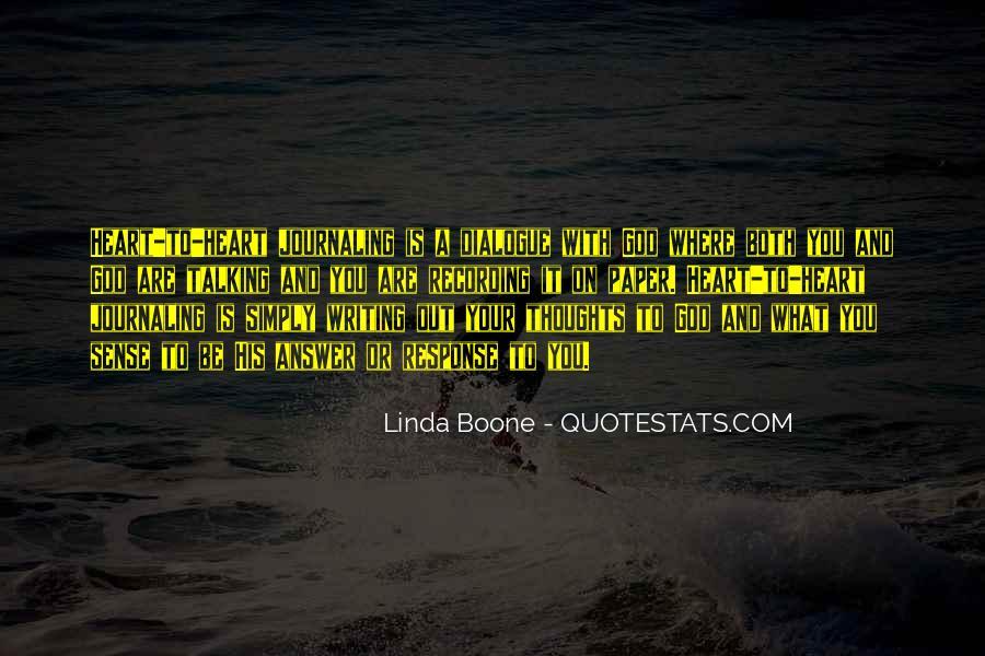 Linda Boone Quotes #1019481