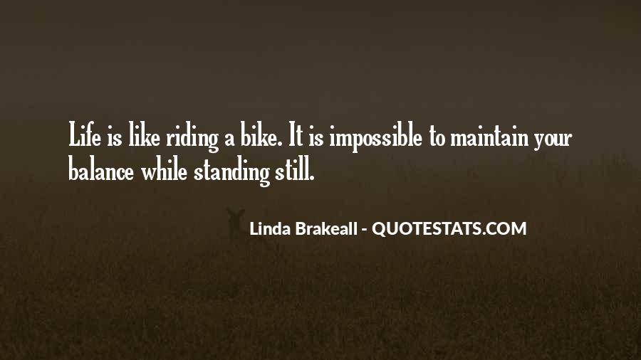 Linda Brakeall Quotes #1308973