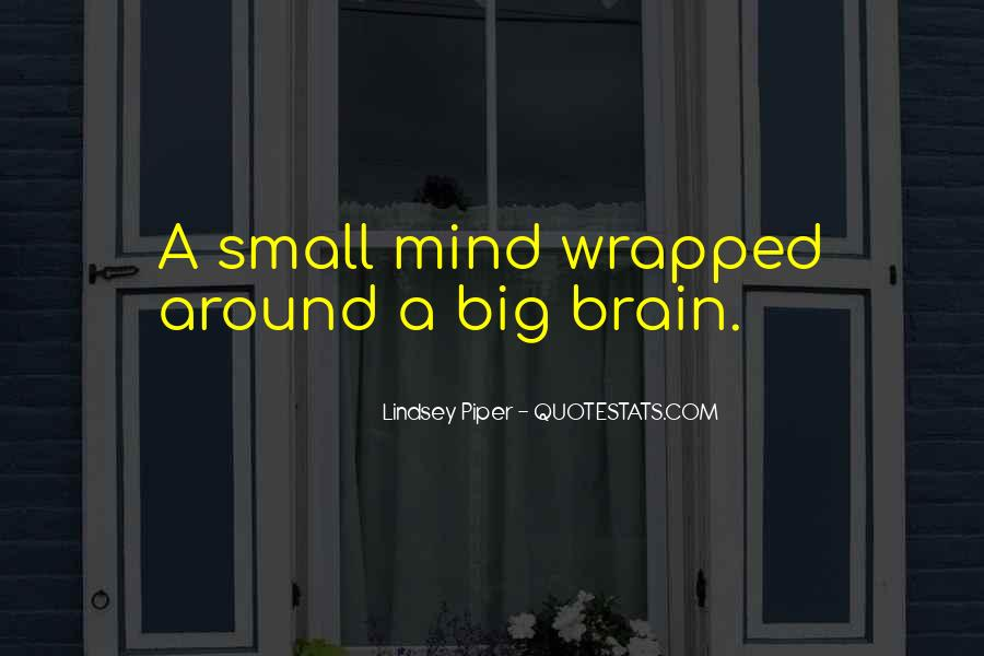 Lindsey Piper Quotes #1443119