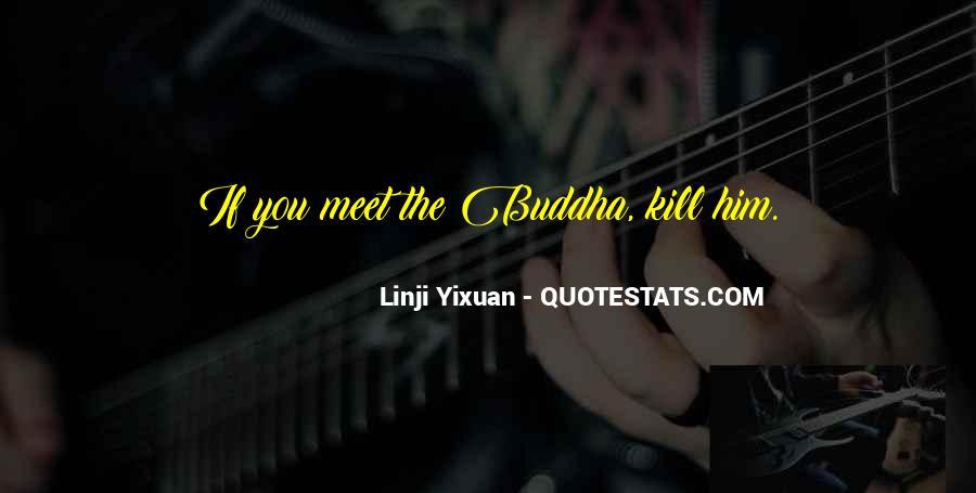 Linji Yixuan Quotes #1322987