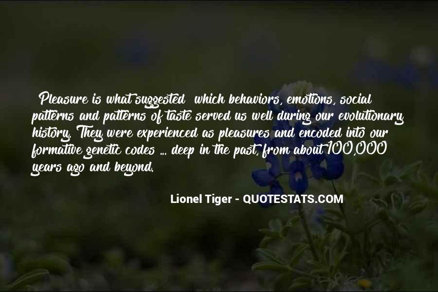 Lionel Tiger Quotes #53699