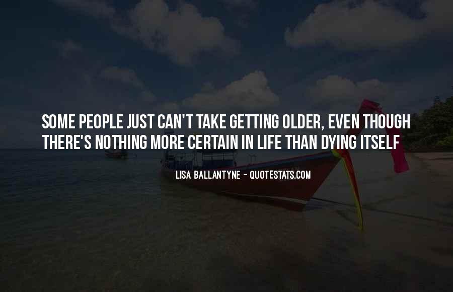 Lisa Ballantyne Quotes #1189195
