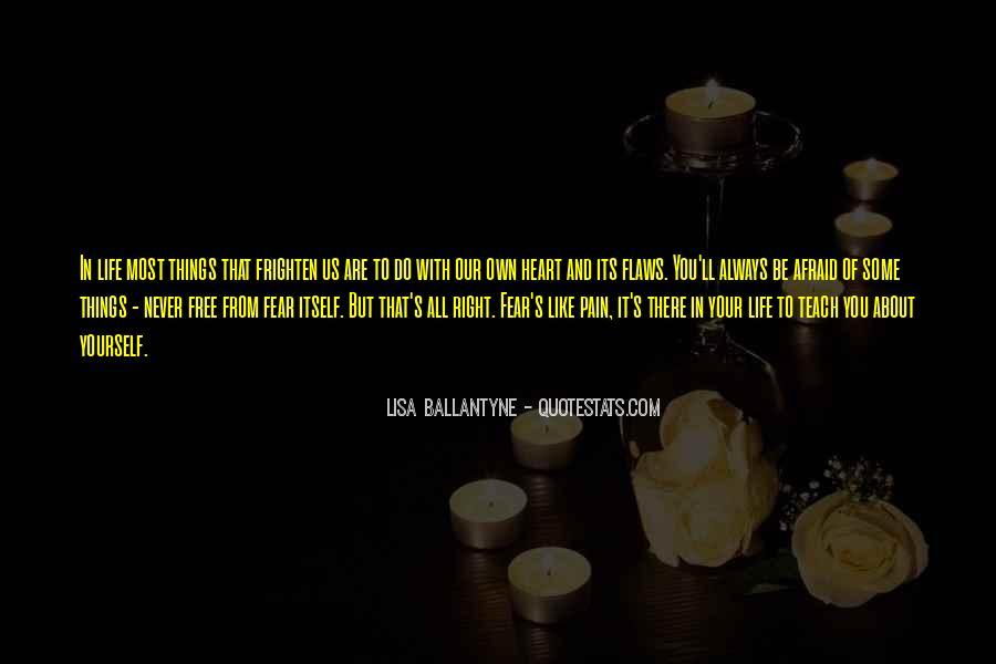 Lisa Ballantyne Quotes #1228920