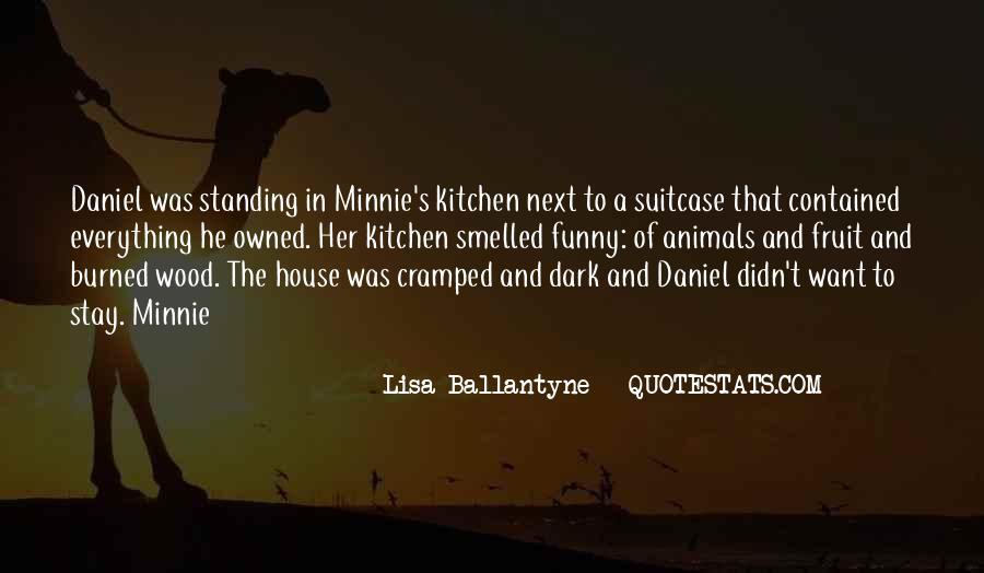 Lisa Ballantyne Quotes #799083