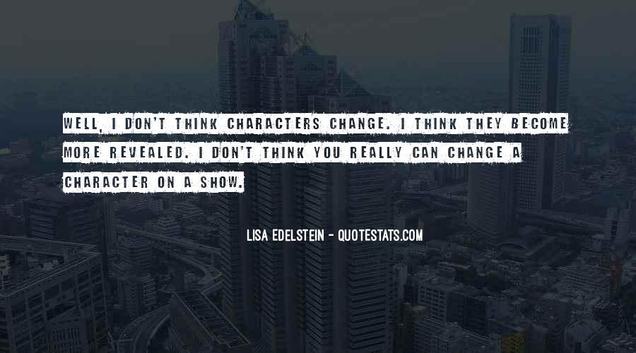 Lisa Edelstein Quotes #85749