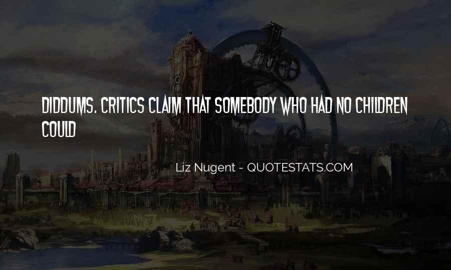 Liz Nugent Quotes #49097