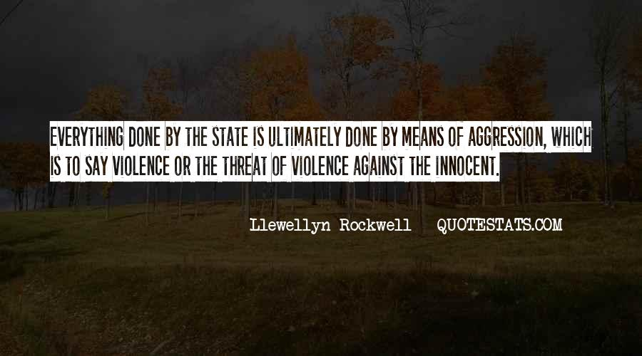 Llewellyn Rockwell Quotes #1163949