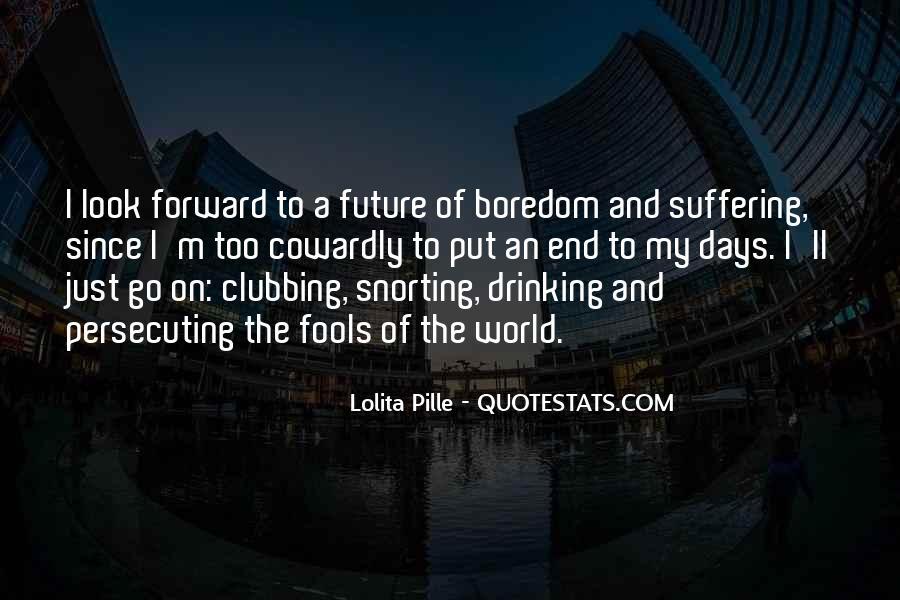 Lolita Pille Quotes #1216193