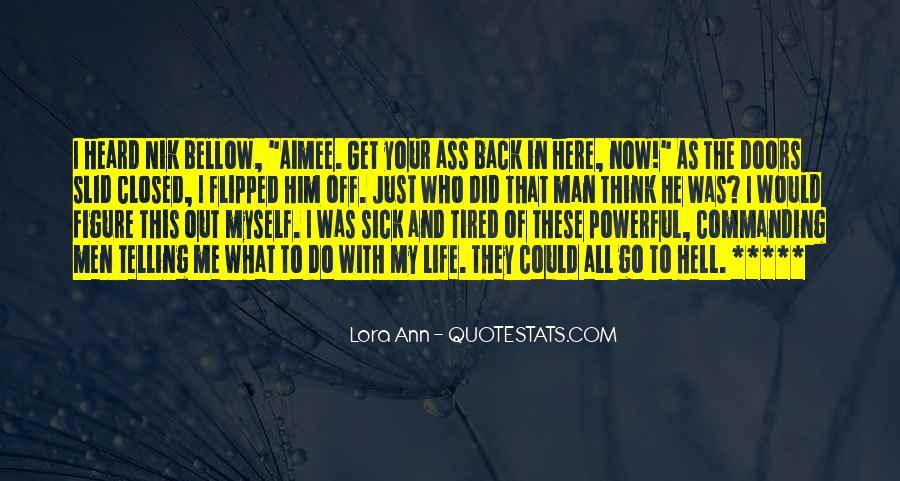 Lora Ann Quotes #1327738