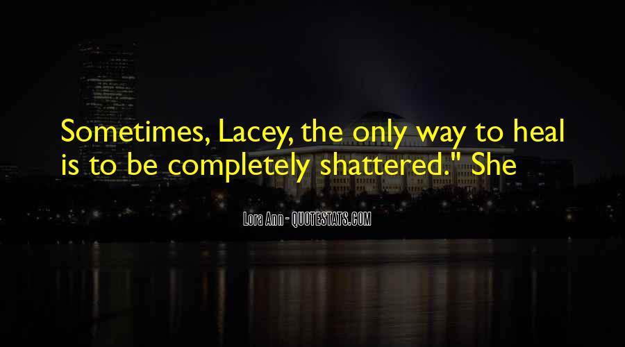 Lora Ann Quotes #476366