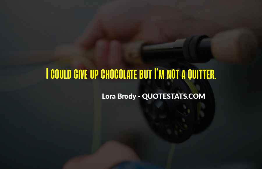 Lora Brody Quotes #1667491
