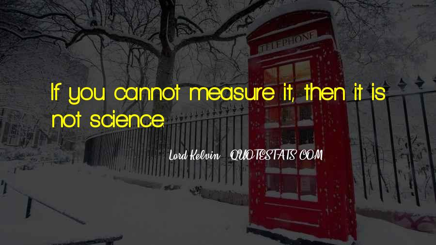 Lord Kelvin Quotes #1417113