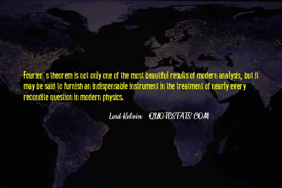 Lord Kelvin Quotes #1465633