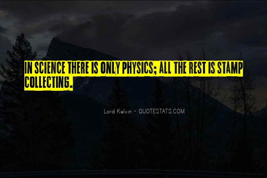 Lord Kelvin Quotes #17405