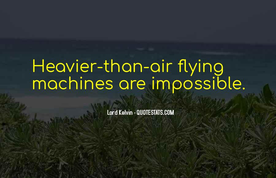 Lord Kelvin Quotes #371749