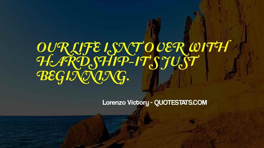 Lorenzo Victory Quotes #724521