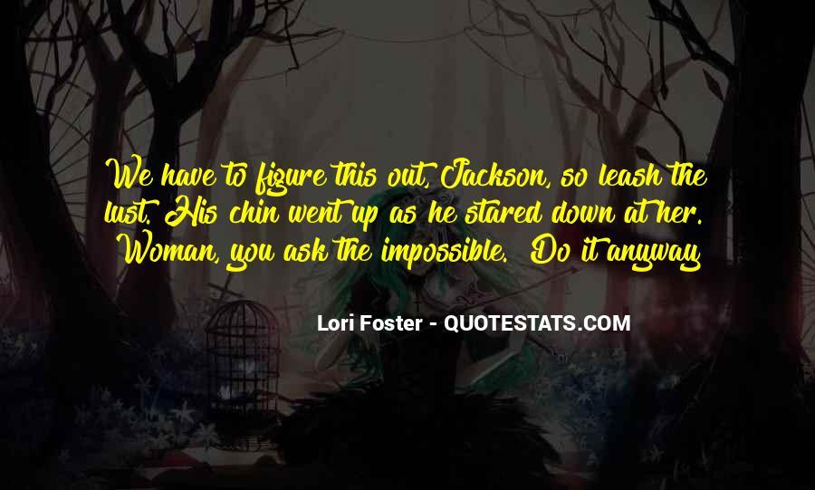 Lori Foster Quotes #540579