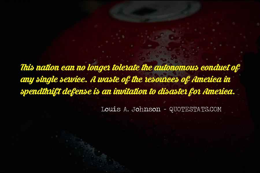 Louis A. Johnson Quotes #1757473