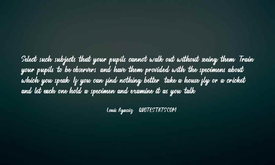 Louis Agassiz Quotes #239108