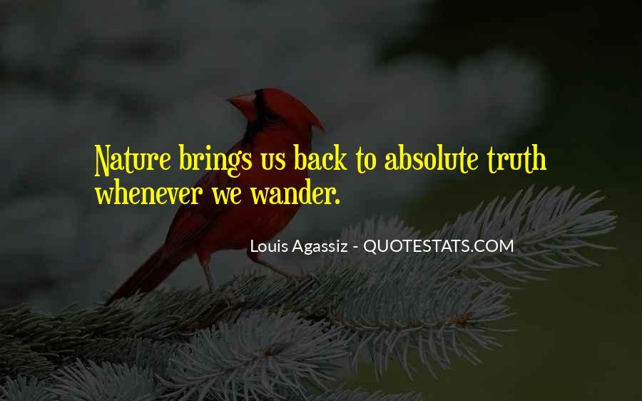 Louis Agassiz Quotes #710521