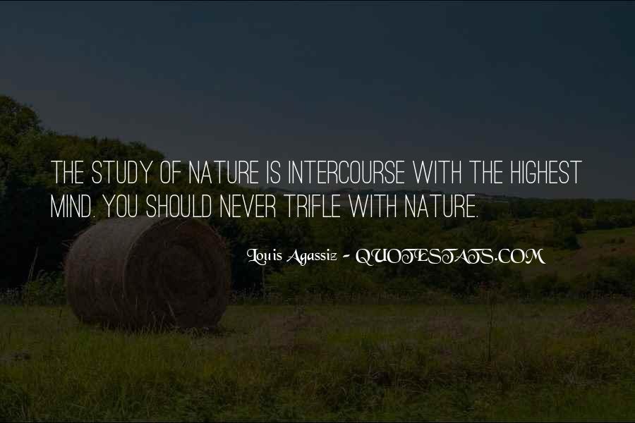 Louis Agassiz Quotes #906246