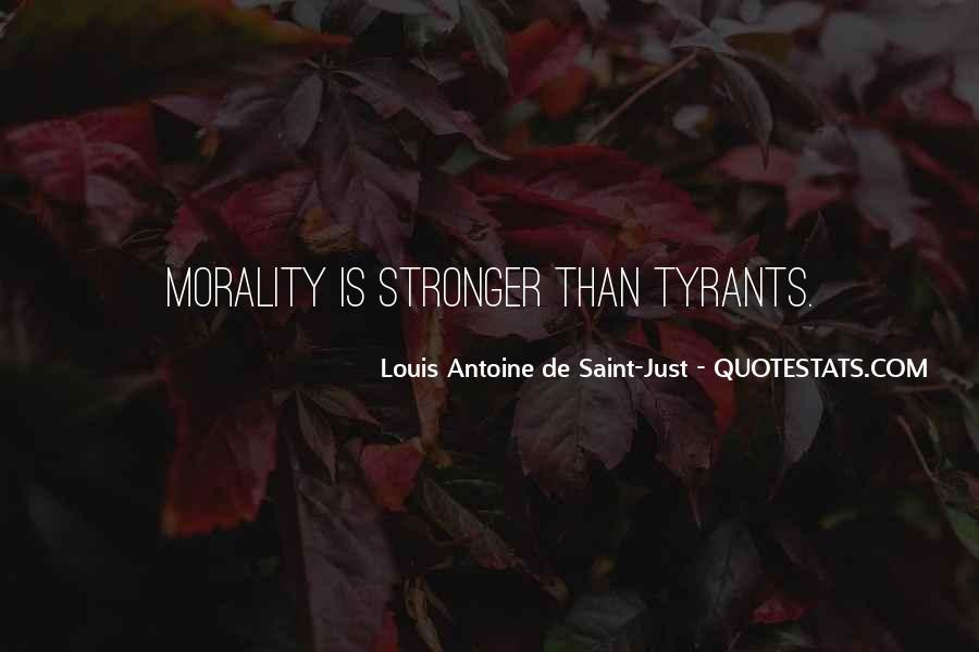 Louis Antoine De Saint-Just Quotes #1548624