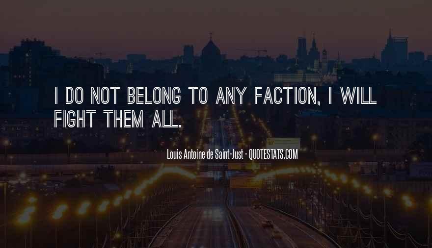 Louis Antoine De Saint-Just Quotes #513846