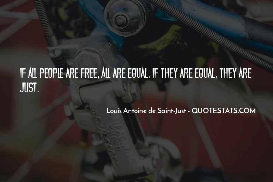 Louis Antoine De Saint-Just Quotes #797962